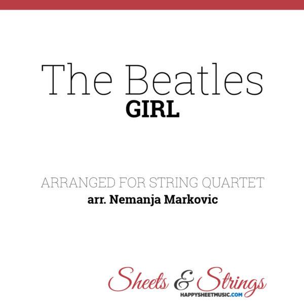 The Beatles - Girl - Sheet Music for String Quartet - Music Arrangement for String Quartet