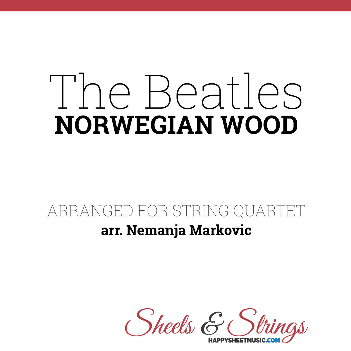 The Beatles - Norwegian Wood - Sheet Music for String Quartet - Music Arrangement for String Quartet