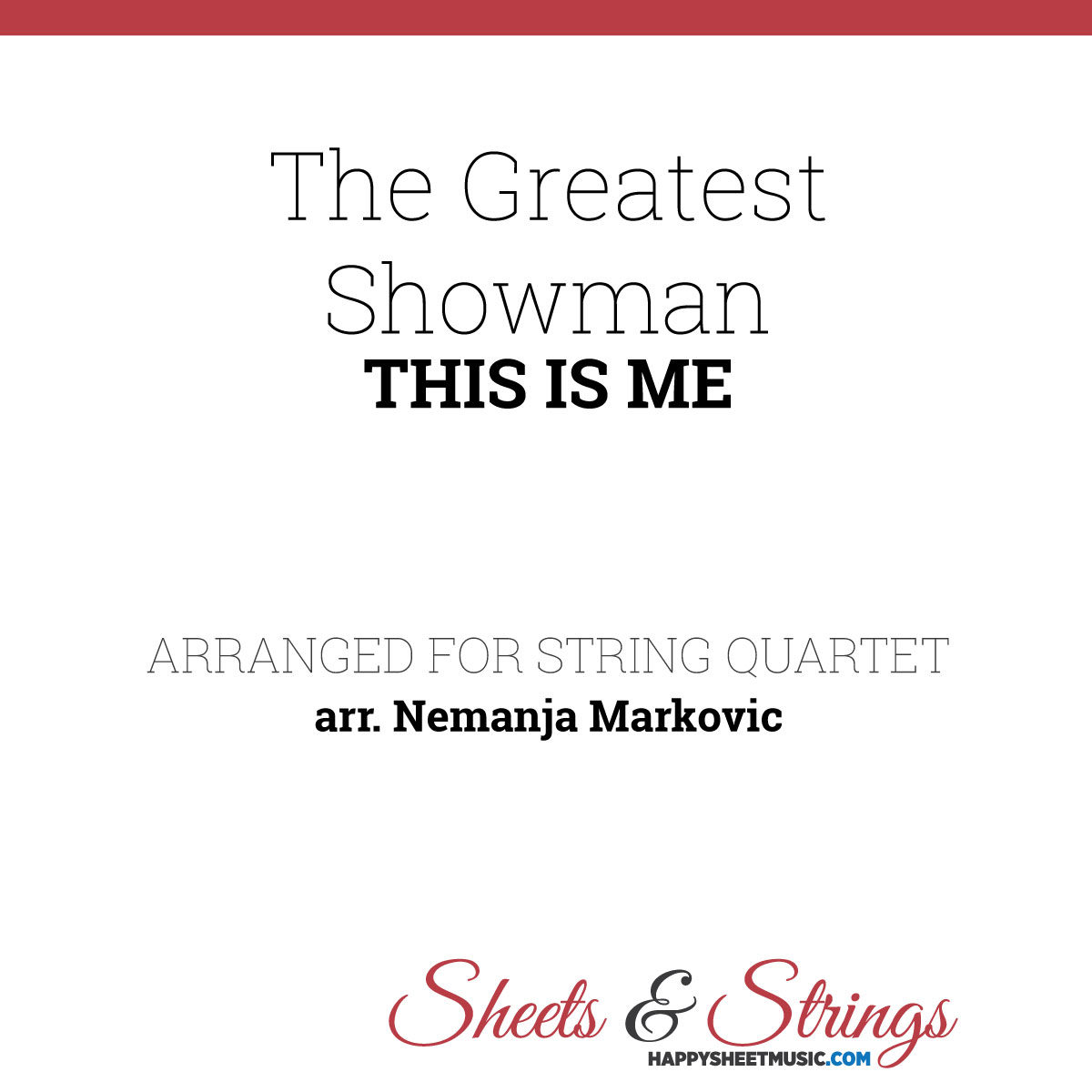 The Greatest Showman - This Is Me - Sheet Music for String Quartet - Music Arrangement for String Quartet