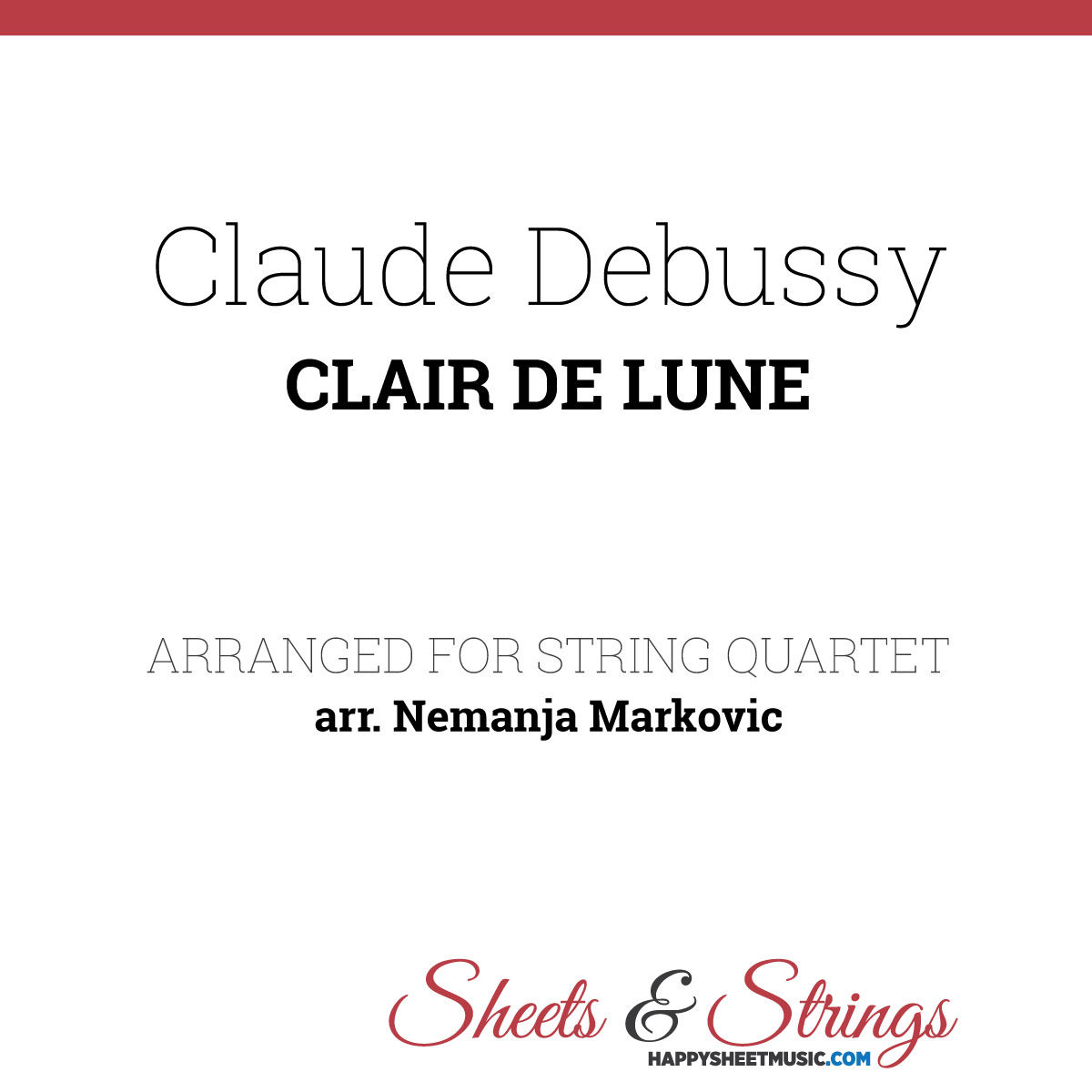 Claude Debussy - Clair De Lune - Sheet Music for String Quartet - Music Arrangement for String Quartet