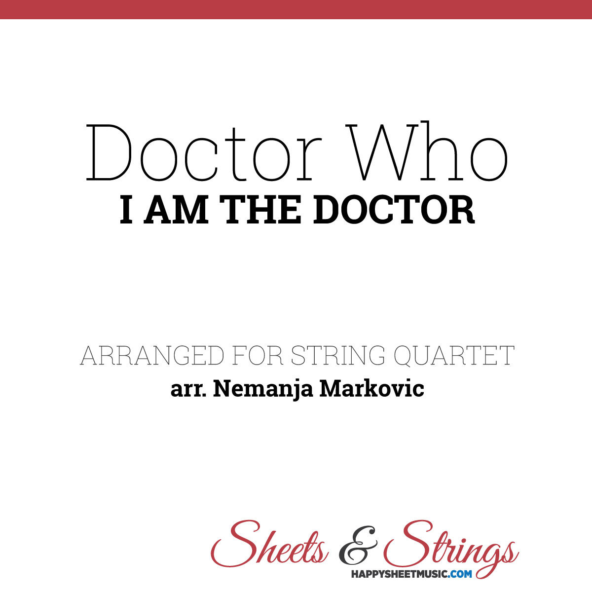 Doctor Who Theme - I Am The Doctor - Sheet Music for String Quartet - Music Arrangement for String Quartet