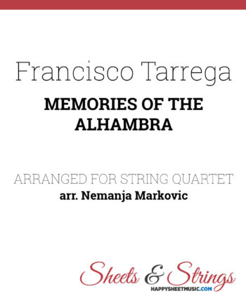 Francisco Tarrega - Memories Of The Alhambra - Sheet Music for String Quartet - Music Arrangement for String Quartet