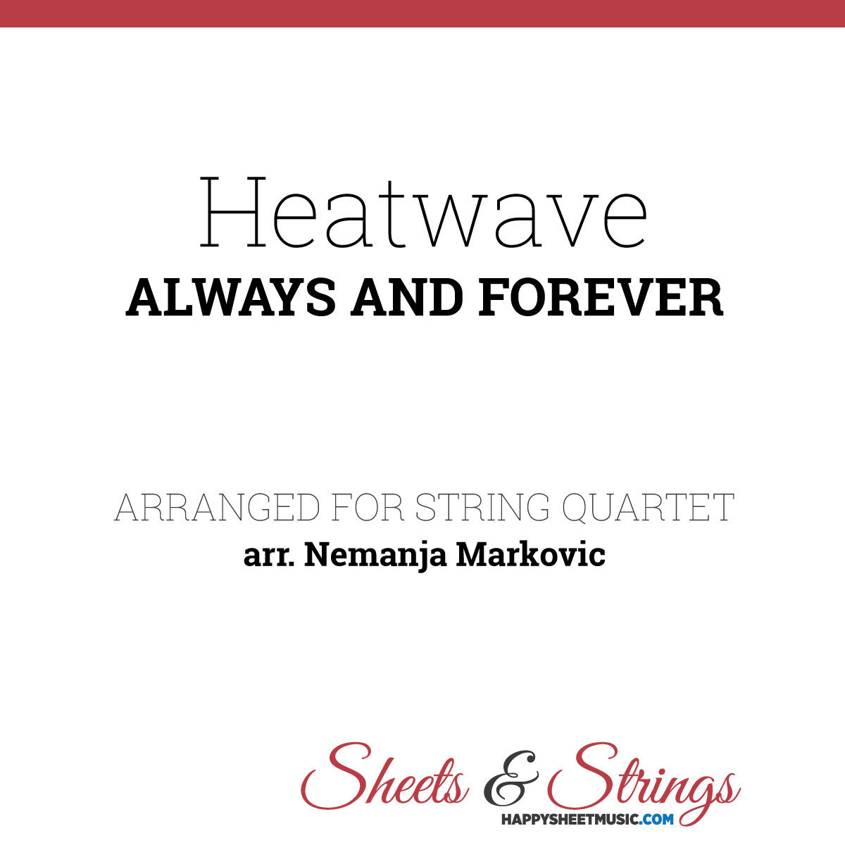 Heatwave - Always And Forever - Sheet Music for String Quartet - Music Arrangement for String Quartet