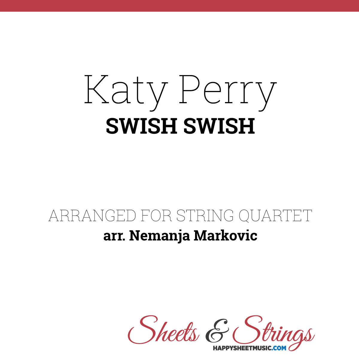 Katy Perry - Swish Swish - Sheet Music for String Quartet - Music Arrangement for String Quartet