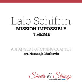 Lalo Schifrin - Mission Impossible Theme - Sheet Music for String Quartet - Music Arrangement for String Quartet
