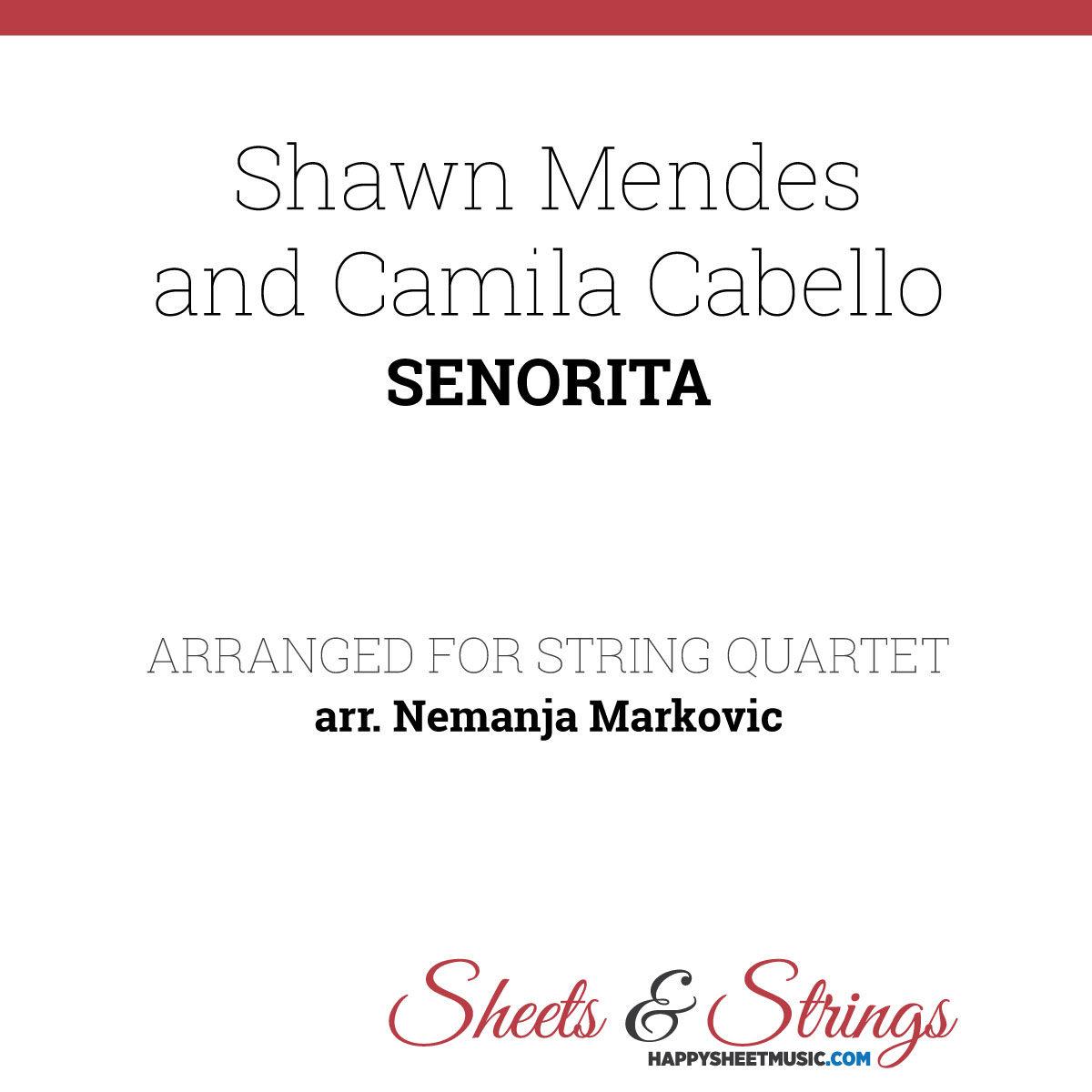 Shawn Mendes and Camila Cabello - Senorita - Sheet Music for String Quartet - Music Arrangement for String Quartet