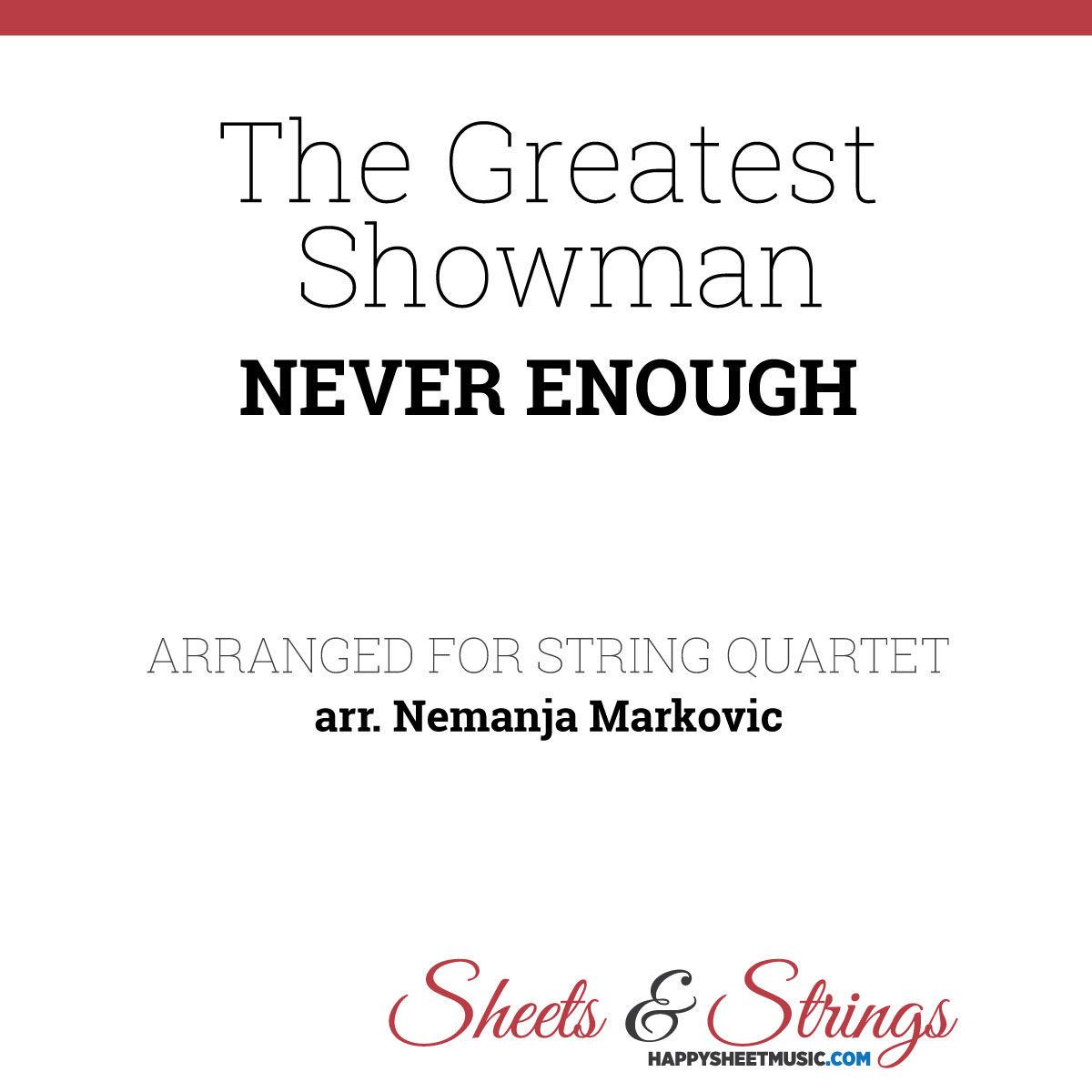 The Greatest Showman - Never Enough - Sheet Music for String Quartet - Music Arrangement for String Quartet