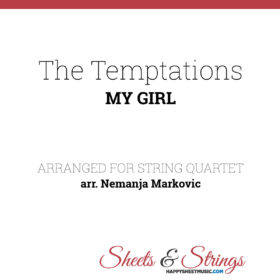 The Temptations - My Girl - Sheet Music for String Quartet - Music Arrangement for String Quartet