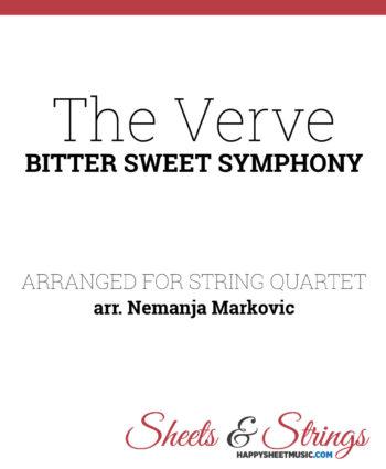 The Verve - Bitter Sweet Symphony - Sheet Music for String Quartet - Music Arrangement for String Quartet