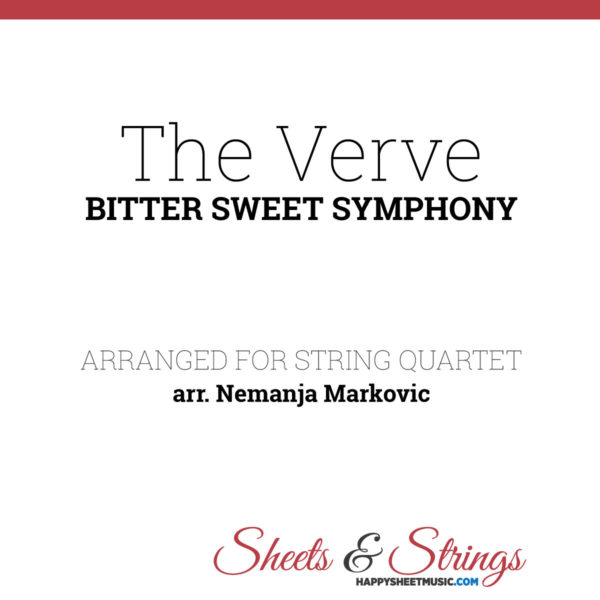 The Verve - Bitter Sweet Symphony - Sheet Music for String Quartet - Music Arrangement for String Quartet