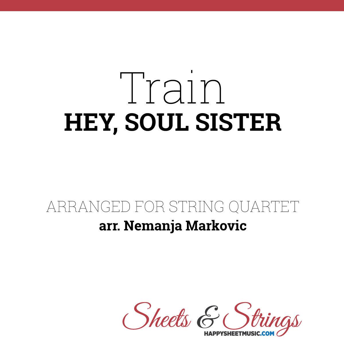 Train - Hey, Soul Sister - Sheet Music for String Quartet - Music Arrangement for String Quartet