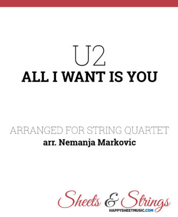 U2 - All I Want Is You - Sheet Music for String Quartet - Music Arrangement for String Quartet