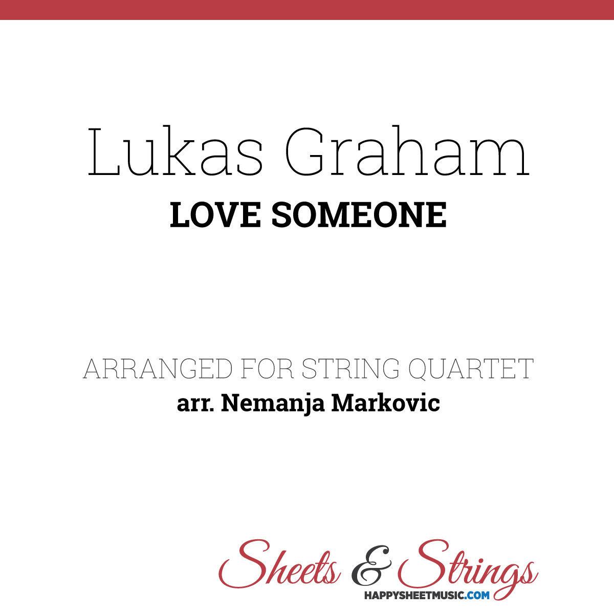 Lukas Graham - Love Someone - Sheet Music for String Quartet - Music Arrangement for String Quartet