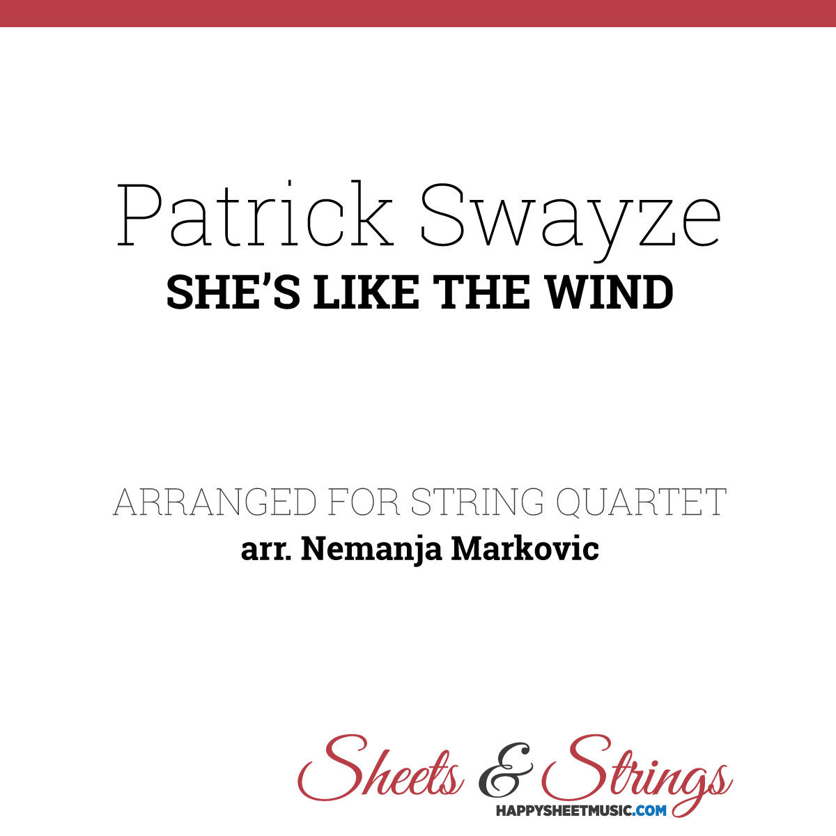 Patrick Swayze - She's Like The Wind - Sheet Music for String Quartet - Music Arrangement for String Quartet