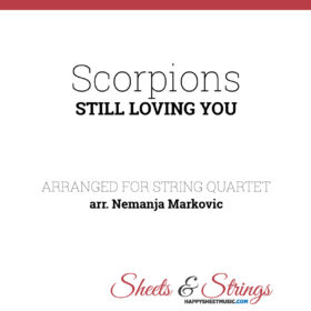 Scorpions - Still Loving You - Sheet Music for String Quartet - Music Arrangement for String Quartet